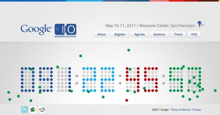 Registration for Google I/O Developer Conference 2011 is now Open
