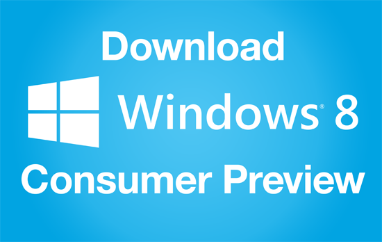 Download And Install Windows 8 Beta Consumer Preview