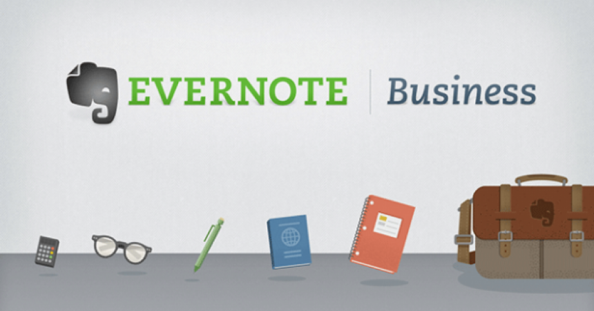 Evernote Announces Evernote Business – Consumer Service For SMBs!