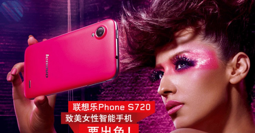 Lenovo S720: The First Women Friendly Phone with Android ICS