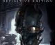 Dishonored: Definitive Edition Now Available for Pre-order