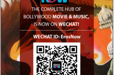 ErosNow Officially Launches on WeChat: Enjoy Movies And Music With The App!