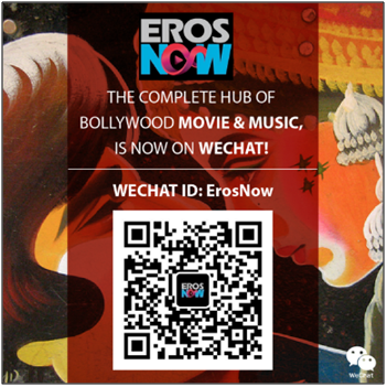 ErosNow-Officially-on-Wechat