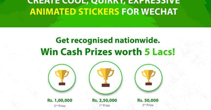 WeChat Contest For Innovative Sticker Designers With Prizes worth Rs. 5 lakhs