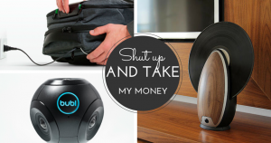 Shut up and Take My Money Gadgets 2015