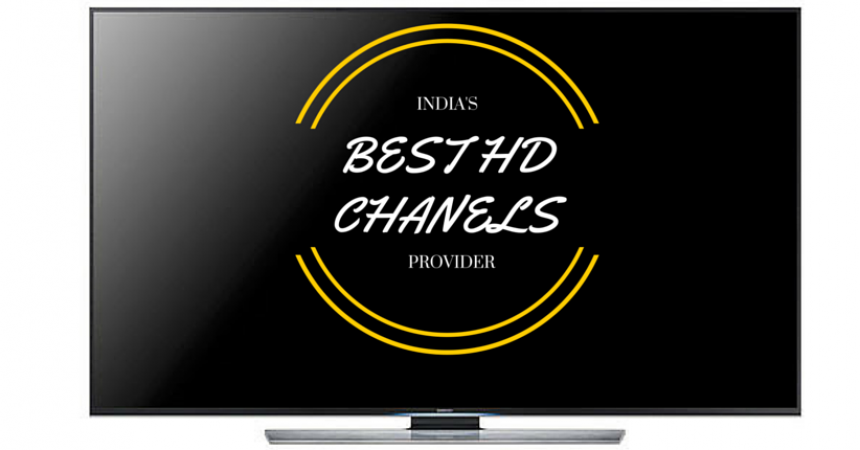 Hunt For India's Best HD Channel Provider – Digital TV Comparison 2015
