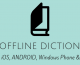 13 Offline Dictionary Apps For Everything – Android / iOS/ Windows Phone & PC!