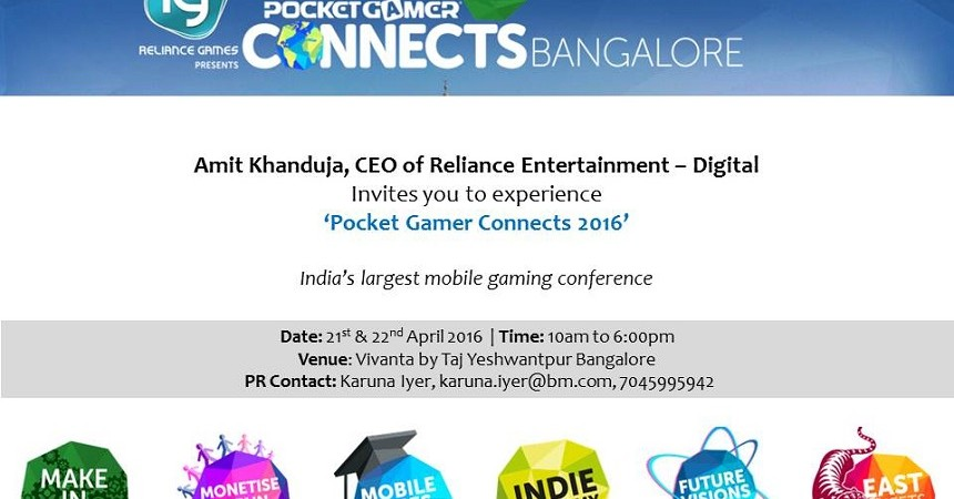 Reliance Games: Pocket Gamer Connects Bangalore 21 & 22 April, 2016