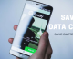 5 Tips To Save Mobile Data Cost& Battery Life on Android