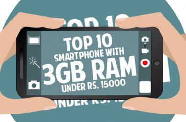 Top 10 Smartphones Under Rs.15000 With 3GB RAM
