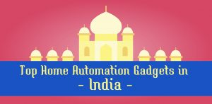 home automation gadgets in india