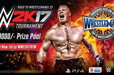 E-xpress Announces WWE 2K17 Road To Wrestlemania 33 Finals To Be Held In Mumbai