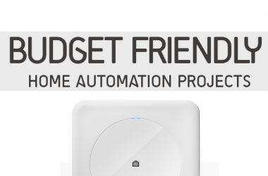 Budget Friendly Home Automation Projects