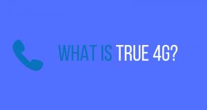 What is True 4G