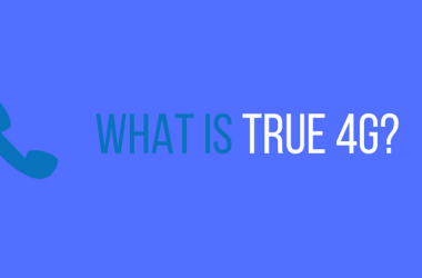 What Is True 4G?