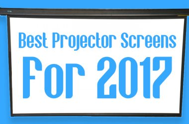 Best Projector Screens For 2017