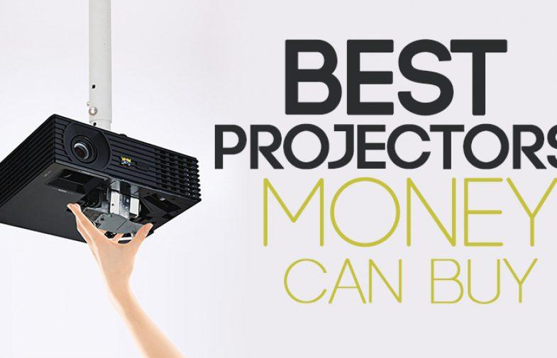 Best Projector Money Can Buy
