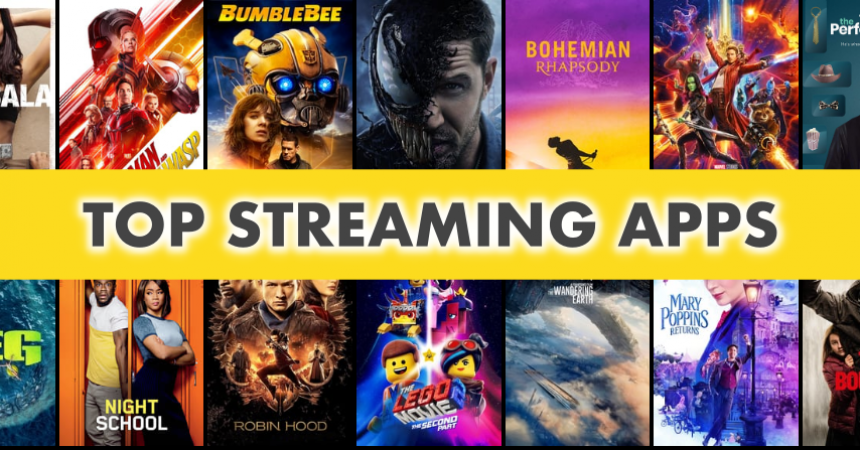 Top Streaming Apps for Watching Movies and TV Shows in 2019