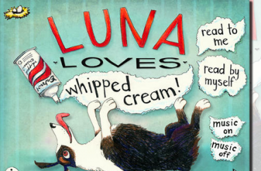 Luna Loves Whipped Cream iPad App Review: Interactive & Engaging Storybook For Kids