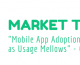 Gartner Says Mobile App Adoption Is Maturing as Usage Mellows